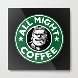 All Might Coffee Metal Print