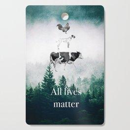 All lives matter go vegan Cutting Board