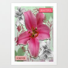 Forever Beautiful Art Print