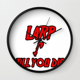 Larping  Larper  Larps  Roleplay Live-Action Gift  Wall Clock