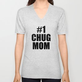 #1 Chug Mom in white Unisex V-Neck