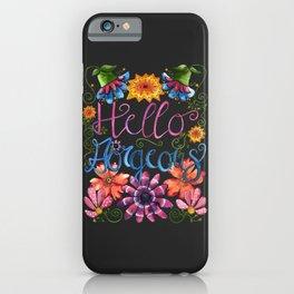 Hello Gorgeous! iPhone Case