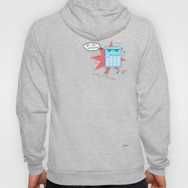 You can count on me! Hoody