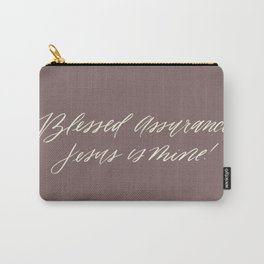 Blessed Assurance Carry-All Pouch
