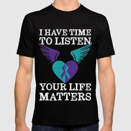 Your Life Matters Mental Health Suicide Awareness  T-shirt