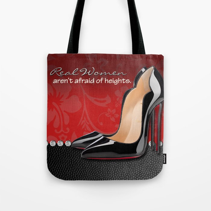 Real Women Aren't Afraid of Heights Tote Bag