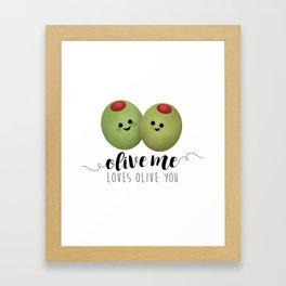 Olive Me Loves Olive You Framed Art Print