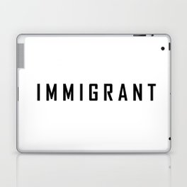 immigrant Laptop & iPad Skin