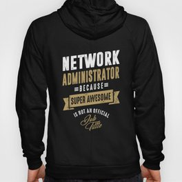Network Administrator Hoody