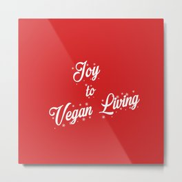Joy to Vegan Living Red Background Metal Print