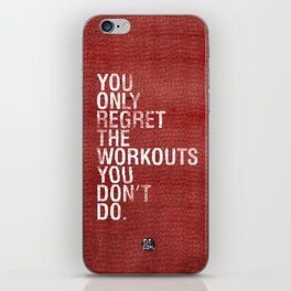You only regret the workouts you don't do - red iPhone Skin