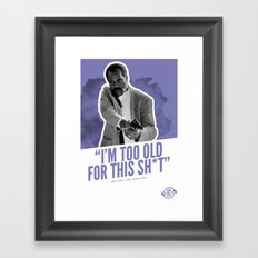 Badass 80's Action Movie Quotes - Lethal Weapon Framed Art Print