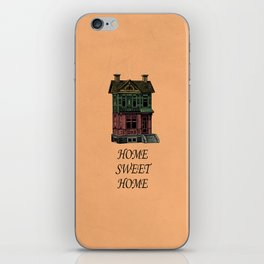 Home Sweet Home Quotes iPhone Skin