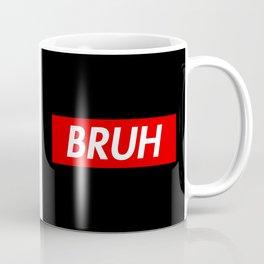 Bruh Coffee Mug