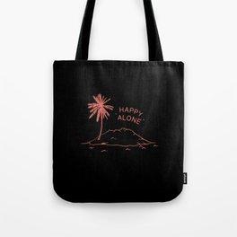 Happy Alone Tote Bag