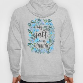 My Y'all is Authentic – Blue Palette Hoody