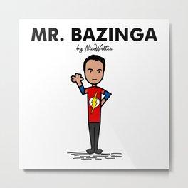 Mr Bazinga Metal Print