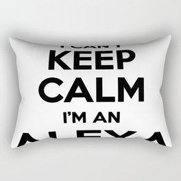 I cant keep calm I am an ALEXA Rectangular Pillow