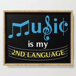 Music Is My 2nd Language Serving Tray