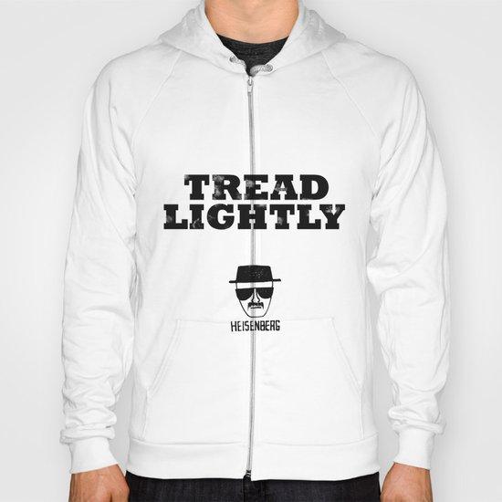 Breaking Bad - Tread Lightly - Heisenberg Hoody