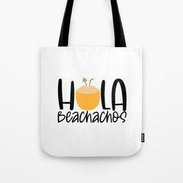 Hola beachachos Tote Bag