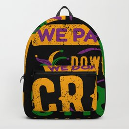 Crazy Parade Down The Street Mardi Gras Backpack