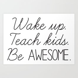 Awesome Teacher Art Print