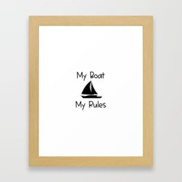 My Boat My Rules Lake and Ocean Travel Framed Art Print