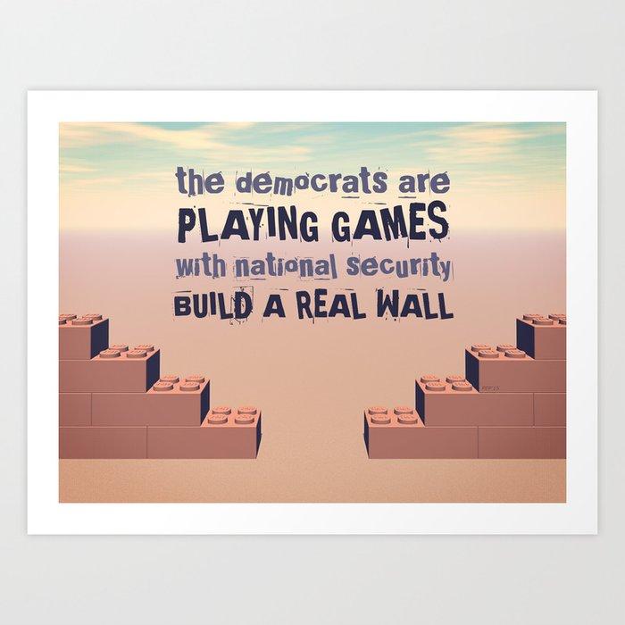 Build A Real Wall Art Print