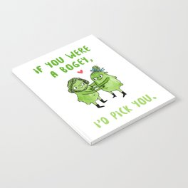 If you were a bogey, I'd pick you Notebook