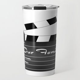 Our Family Clapperboard Travel Mug