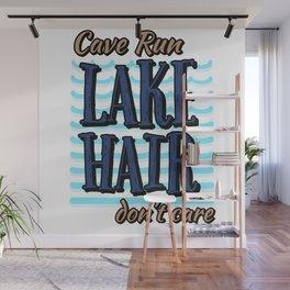 Cave Run Lake Hair Don't Care Wall Mural