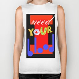 I need your blood Biker Tank