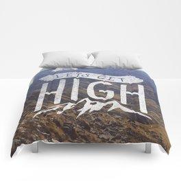 Lets Get High Comforters