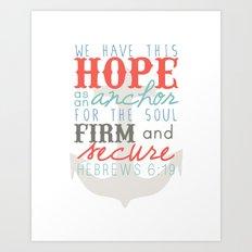 Hope as an Anchor Art Print