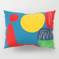 The sun is mine today illustration Pillow Sham