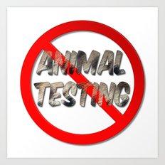No Animal Testing Sign Art Print
