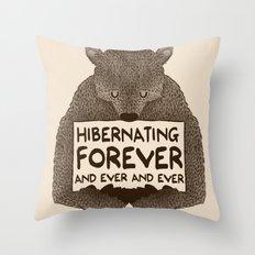 Hibernating Forever Throw Pillow
