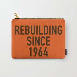 Rebuilding Since 1964 Carry-All Pouch