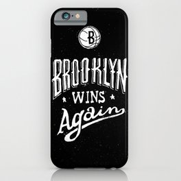 Brooklyn Wins Again (Away) iPhone Case