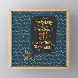 Everybody--even monsters--needed a little attention once in a while. Percy Jackson Framed Mini Art Print