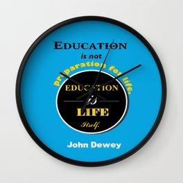 John Dewey philosopher life inspirational Quote Wall Clock