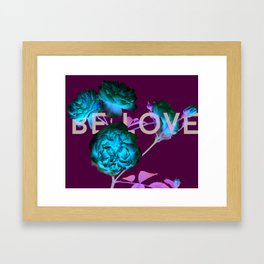 Be Love Roses Framed Art Print