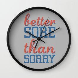 Sore or Sorry Wall Clock
