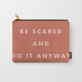 Inspirational Bravery Quote in Terra Cotta Carry-All Pouch
