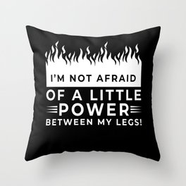 Power Between My Legs Bike Throw Pillow