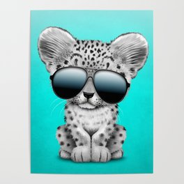 Cute Baby Snow leopard Wearing Sunglasses Poster