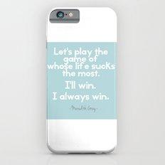 Whose life iPhone 6s Slim Case