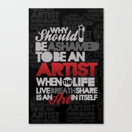 I am Artist (Black) Canvas Print