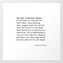The Most Beautiful People we have known Art Print